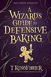 The Wizard's Guide to Defensive Baking